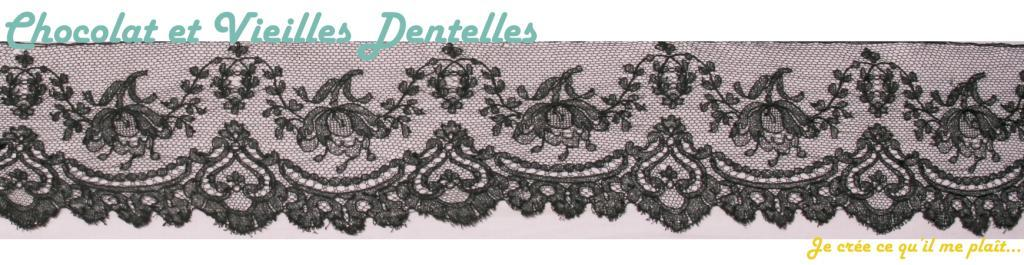 Chocolat et Vieilles Dentelles